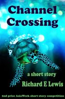 Cover for 'Channel Crossing: A short story'