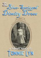 Cover for 'The Blue-Sprigged Dimity Dress'