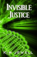 Cover for 'Invisible Justice'