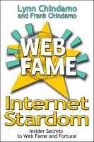 Cover for 'Internet Stardom: Insider Secrets to Web Fame and Fortune'