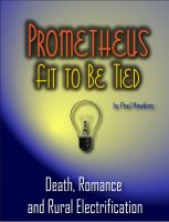 Cover for 'Prometheus Fit To Be Tied'