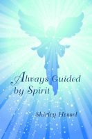 Cover for 'Always Guided by Spirit'