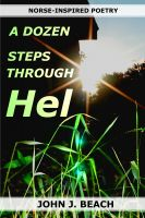 Cover for 'A Dozen Steps Through Hel'