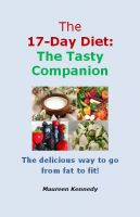 Cover for 'The 17 Day Diet - The Tasty Companion'