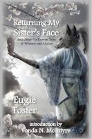 Cover for 'Returning My Sister's Face and Other Far Eastern Tales of Whimsy and Malice'