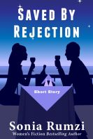Cover for 'Saved By Rejection'