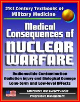 Cover for '21st Century Textbooks of Military Medicine - Medical Consequences of Nuclear Warfare: Radiation, Radionuclide Contamination, Power Plant Accidents, Chernobyl (Emergency War Surgery Series)'