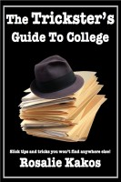 Cover for 'The Trickster's Guide to College'
