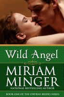 Cover for 'Wild Angel (The O'Byrne Brides Series - Book One)'