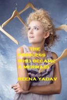 Cover for 'The Princess who becomes a Mermaid'