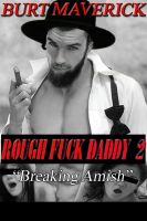 Cover for 'Rough Fuck Daddy 2 - Breaking Amish'