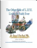 Cover for 'The Other Side of L.I.F.E. Living In Faith Ever'