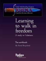 Cover for 'Learning to walk in freedom: a verse-by-verse study of Galatians'