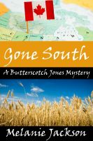 Cover for 'Gone South (A Butterscotch Jones Mystery Book 3)'