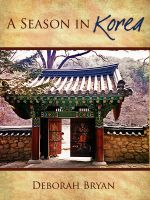Cover for 'A Season in Korea: Letters from South Korea'