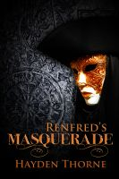 Cover for 'Renfred's Masquerade'