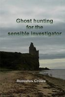 Cover for 'Ghosthunting for the Sensible Investigator; first edition'