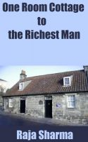 Cover for 'One Room Cottage to the Richest Man'