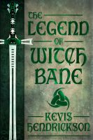 Cover for 'The Legend of Witch Bane'