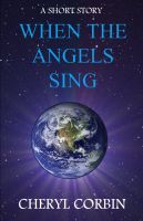 Cover for 'When the Angels Sing'