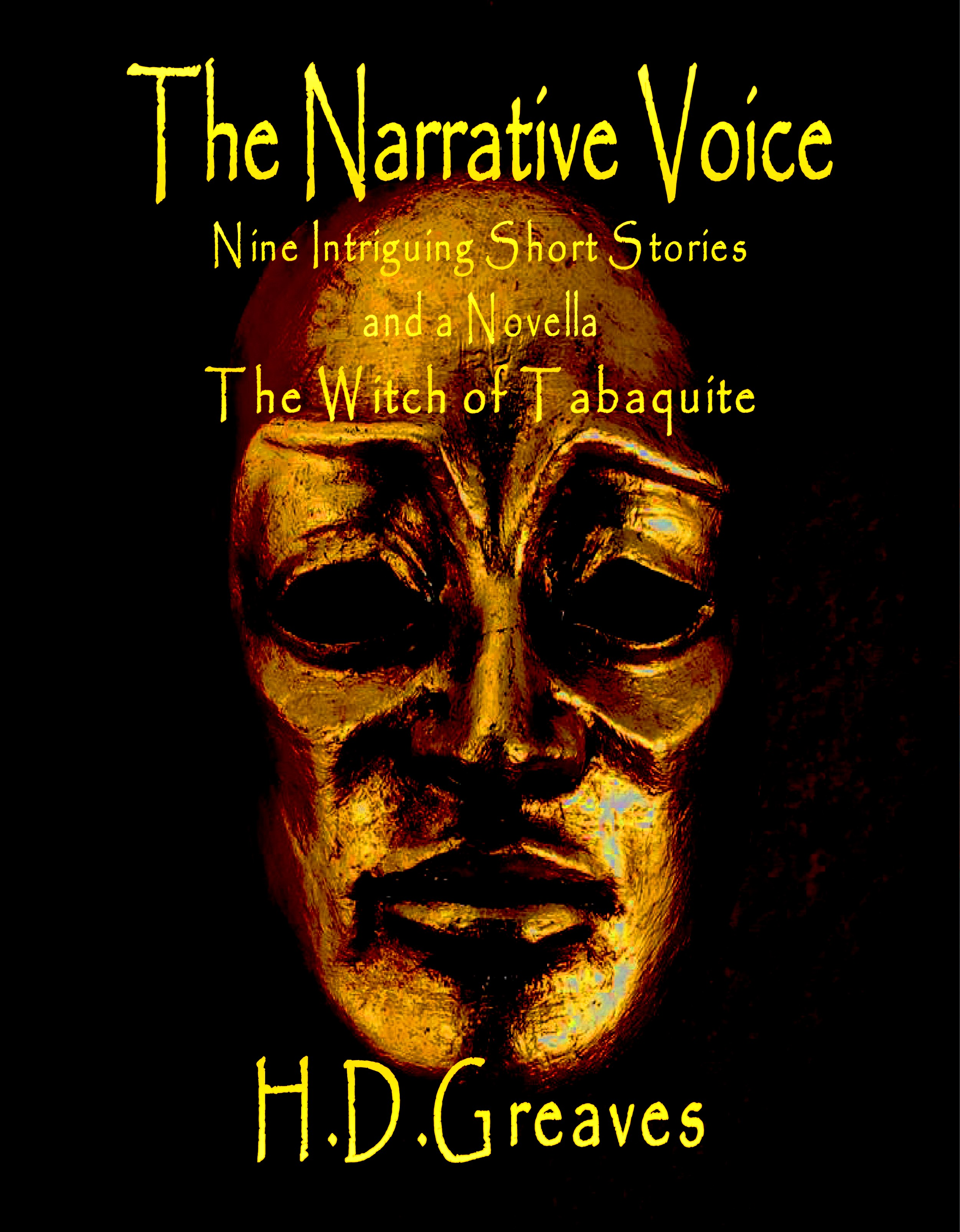 H.D. Greaves - The Narrative Voice