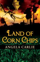 Cover for 'Land of Corn Chips'
