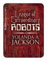 Cover for 'League of Extraordinary Robots'
