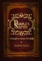 Cover for 'Danika's Surprise: A Kingdom Series companion Short Story'