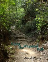 Cover for 'Along the Wayward Path'