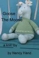 Cover for 'Goose, The Moose'