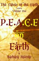 Cover for 'P.E.A.C.E on Earth, Volume One'