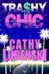 Trashy Chic - A Bertie Mallowan Mystery by Cathy Lubenski