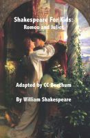Cover for 'Shakespeare For Kids:    Romeo and Juliet'