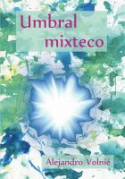 Cover for 'Umbral mixteco'