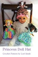 Cover for 'Toddler's Princess Doll Hat Crochet Pattern'