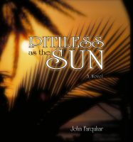Cover for 'Pitiless as the Sun'
