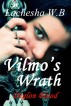 Vilmo's Wrath (Deglon Blood) by Lachesha W.B.