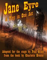 Cover for 'Jane Eyre: A Play in One Act'