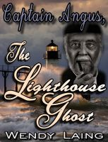Cover for 'Captain Angus, The Lighthouse Ghost'