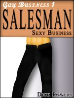 Cover for 'Gay Business #1: Salesman 'Sexy Business.' (Erotic Content)'