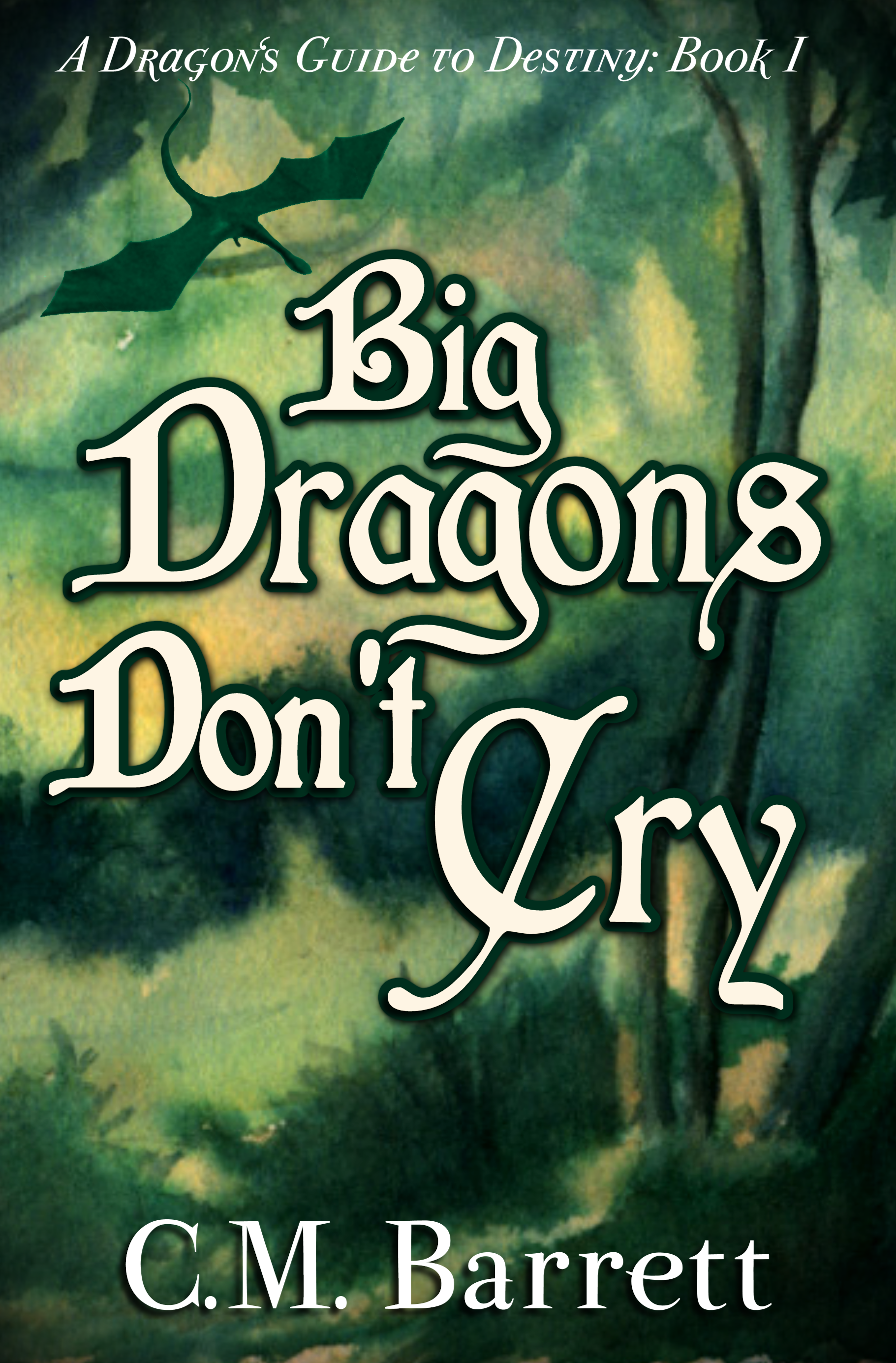 C. M. Barrett - Big Dragons Don't Cry