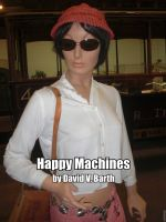 Cover for 'Happy Machines'