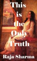 Cover for 'This is the Only Truth'