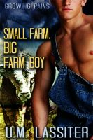Cover for 'Small Farm, Big Farm Boy'