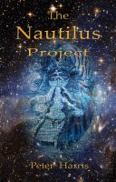 Cover for 'The Nautilus Project - Adventures of the Story Gatherer'