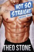 Not So Straight... by Theo Stone