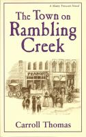 Cover for 'The Town on Rambling Creek (A Matty Trescott Novel)'