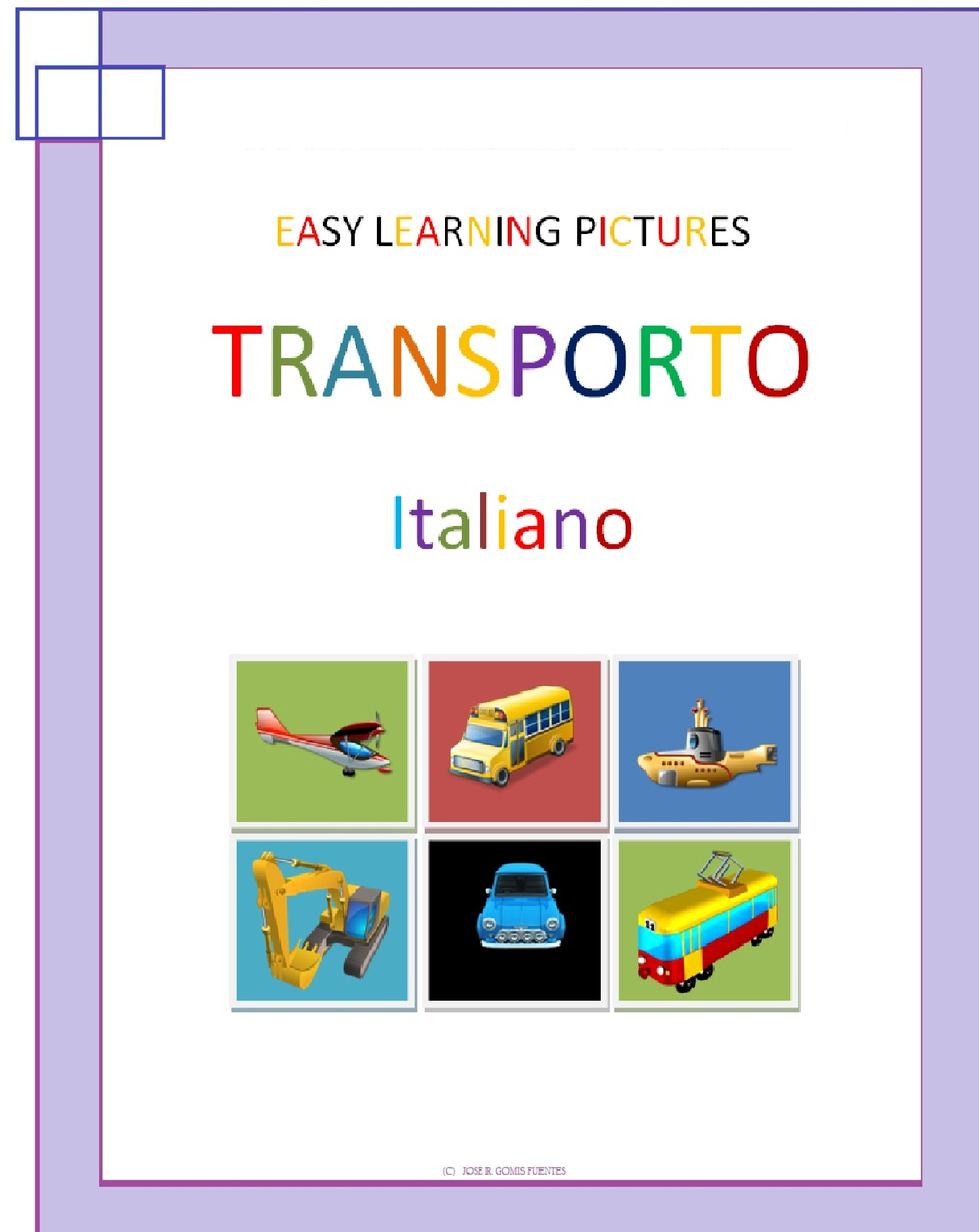 Jose Remigio Gomis Fuentes - Easy Learning Pictures. Transporto.
