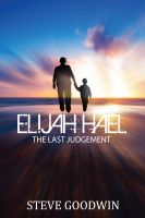 Cover for 'Elijah Hael & The Last Judgement'