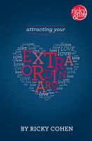 Cover for 'Attracting Your Extraordinary Love'